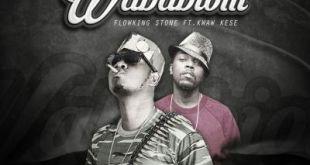 Flowking Stone ft Kwaw Kese - Waba Biom (Prod By Eyoh Soundboy)