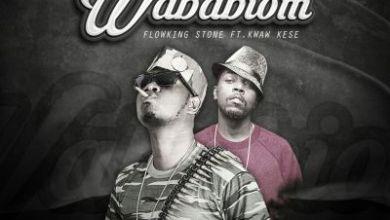 Photo of New : Flowking Stone ft Kwaw Kese – Waba Biom (Prod By Eyoh Soundboy)