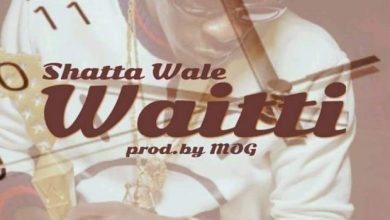 Photo of Shatta Wale – Waitti (Prod By MOG beatz)