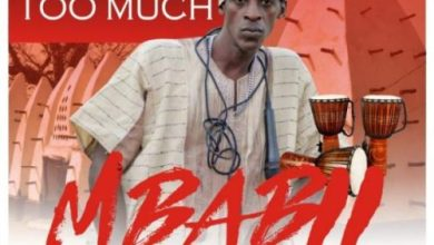 Photo of Too Much – Mbabii (Prod By Jake On The Beat)