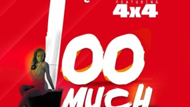 Photo of Qwesi Flex – Too Much (Ft 4×4) (Prod By WillisBeatz)
