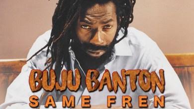 Photo of Download : Buju Banton – Same Fren (Giggi Riddim)