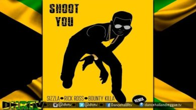 Photo of Sizzla – Shoot You Remix (feat. Rick Ross , Bounty Killa, Stonebwoy, Fat Joe, Daniel DI)