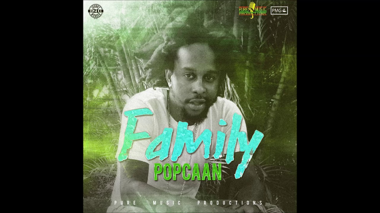 Download New : Popcaan - Family - Ghanaclasic com - Ghana music