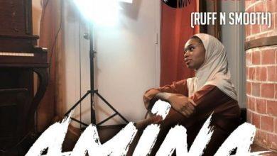 Photo of Ahkan (Ruff n Smooth) – Amina (Produced by Paris Beat)
