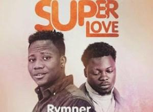 Photo of Rymner – Super Love (Feat. Afezi Perry) (Prod. By WillisBeatz)