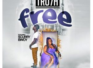 Photo of Tru7h feat. ScurryBwoy – Free (Prod by Positive beatz)