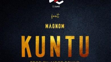 Photo of DJ lord ft. MagNom – Kuntu (Prod by Moor Sound)