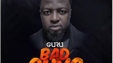 Photo of Guru – Bad Guys (Prod. By Ball J)
