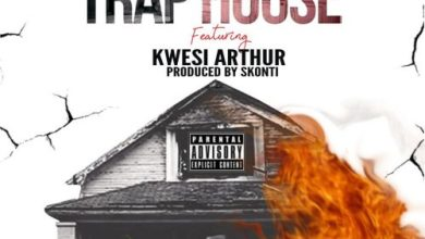 Photo of Download : Kwaw Kese Ft Kwesi Arthur – Trap House (Prod By Skonti)