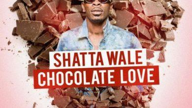 Photo of Shatta Wale – Chocolate Love (Prod. by Kims Media)