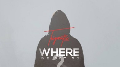 Photo of Trigmatic – Where We Dey Go (Prod By Genius Selection)