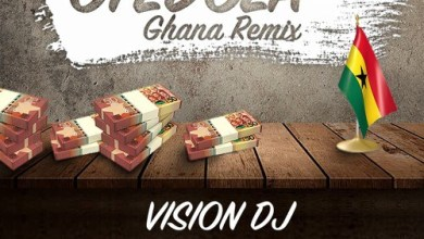Photo of Vision DJ – Otedola (Ghana Remix) ft. Dice Ailes x Kwesi Arthur & Medikal