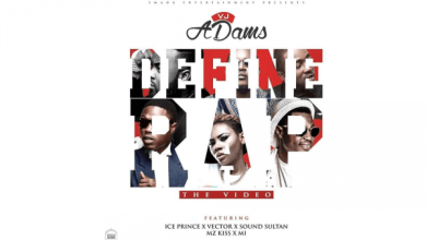 Photo of Download : VJ Adams – Define Rap ft Ice Prince, Vector, Sound Sultan, Mz Kiss, M.I