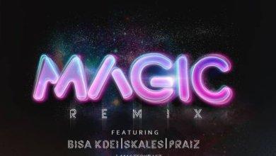 Photo of Download : DJ J Masta – Magic (Remix) Ft. Bisa Kdei, Skales & Praiz (Prod By Masterkraft)