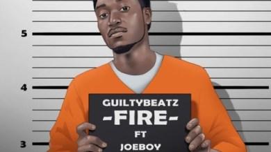 Photo of Download : GuiltyBeatz – Fire Ft. Joeboy x King Promise