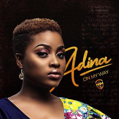 Adina - On My Way