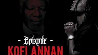 Photo of Download : Epixode – Kofi Annan (Prod By Joe Deevans)