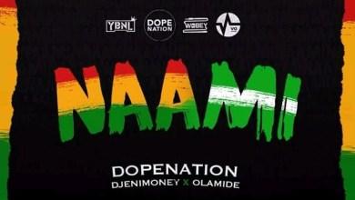 Photo of Download : DopeNation x Olamide x Dj Enimoney – Naami (Prod. By MOG)