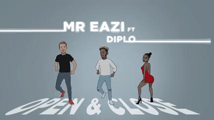 Download : Mr Eazi - Open & Close Ft Diplo