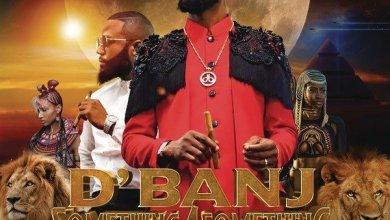 Photo of Download : D'Banj Ft Cassper Nyovest – Something for Something