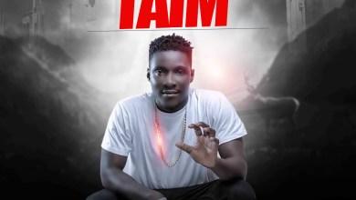 Photo of Download : Obuju Faya – Taim (Prod By Kellz Beatz)