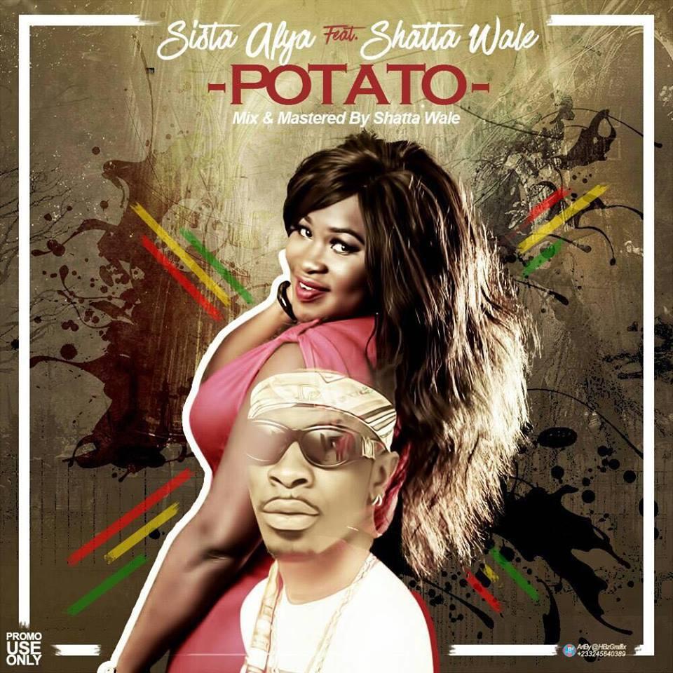 Download : Sista Afia – Potato Ft Shatta Wale (Prod. by Mog Beatz)