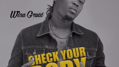 Photo of Download : Wisa Greid – Check Your Body (Prod. by Chapter Beatz)
