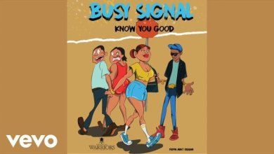 Photo of Download : Busy Signal – Know You Good