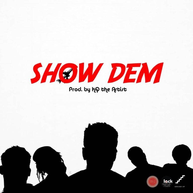 Download : Shaker x Twitch x Kofi Mole x S3fa – Show Dem (Prod by KQ the Artist)