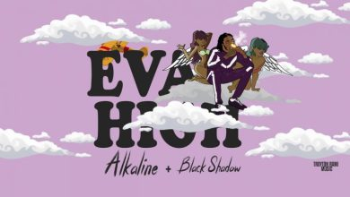 Photo of Download : Alkaline – Eva High Ft Black Shadow (Prod By Troyton Rami Music)