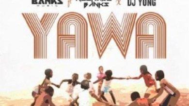 Photo of Download : Banks Music x Reekado Banks x DJ Yung – Yawa (Prod by QueBeat)