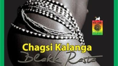 Photo of Download : Blakk Rasta – Chagsi Kalanga (Prod By King Jay)