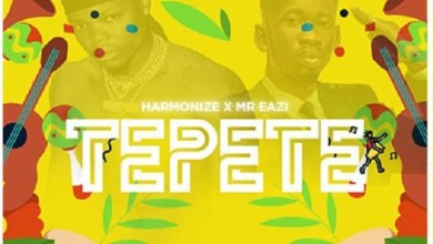 Photo of Download : Harmonize Ft Mr Eazi – Tepete (Prod By Chopstix)