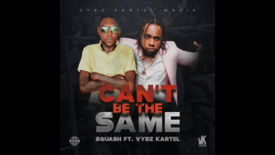 Photo of Download : Squash x Vybz Kartel – Can't Be The Same