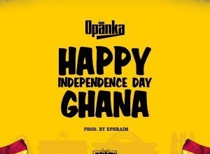 Photo of Download : Opanka – Happy Independence Day Ghana (Prod. By Ephraim)