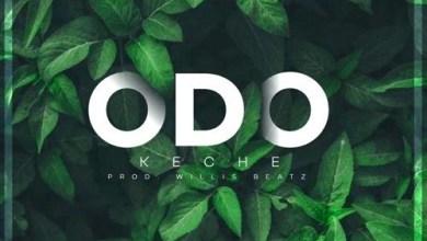 Photo of Download : Keche – Odo (Prod by WillisBeatz)