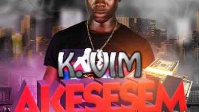 Photo of Download : K. Vim – Akesesem (Prod By Willisbeatz)