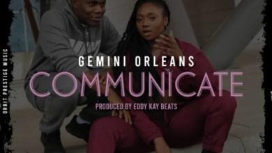 Photo of Download : Gemini – Communicate (Prod. by Kay Beats)
