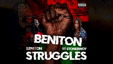 Photo of Lyric Video – Beniton x StoneBwoy – Struggles