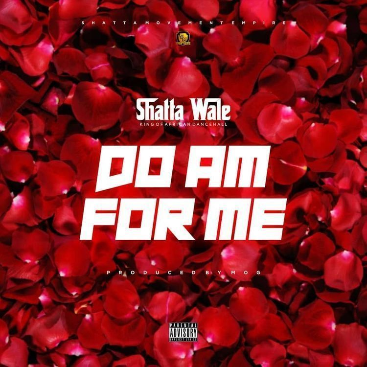 Download : Shatta Wale – Do Am For Me (Baba God) (Prod. By MOG Beatz)