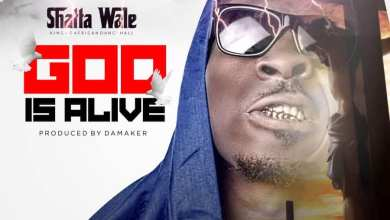 Photo of Download : Shatta Wale – God Is Alive (Prod By Da Maker)