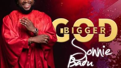 Photo of Download : Sonnie Badu – Bigger God