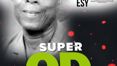 Photo of Download : Kwamena Amponsah – Super O.D Ft Esy (Prod. By BodyBeatz)