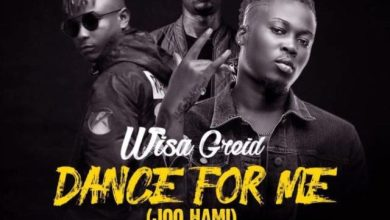 Photo of Download : Wisa Greid – Dance For Me Ft. DarkoVibes X Kelvyn Boy (Prod. By Rony Turn Me Up)