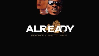 Photo of Lyrics : Beyoncé Ft Shatta Wale & Major Lazer – Already