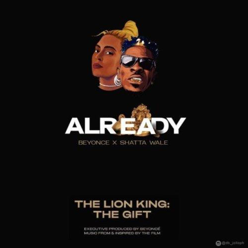 Lyrics Beyoncé Ft Shatta Wale & Major Lazer – Already