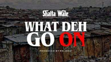 Photo of Download : Shatta Wale – What Deh Go On (Prod by No Joke)