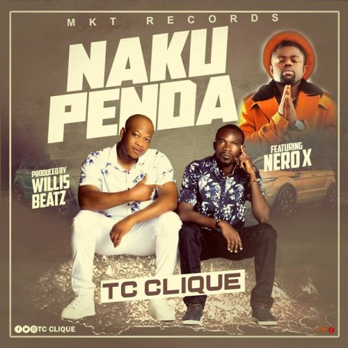 TC Clique To Release Nakupenda With Nero X