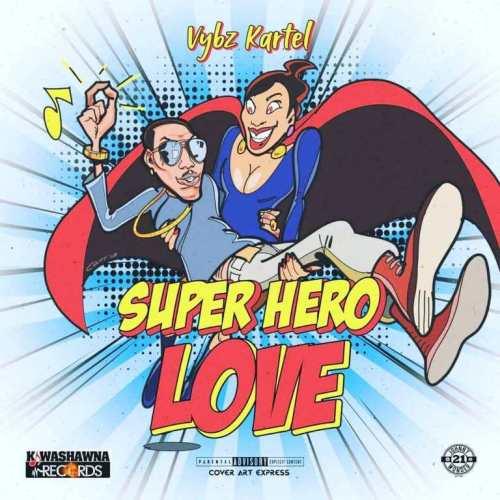 Vybz Kartel - Super Hero Love